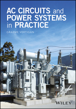 Vertigan, Graeme - AC Circuits and Power Systems in Practice, ebook