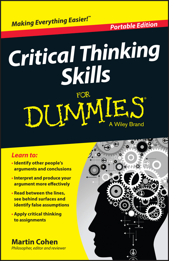 Cohen, Martin - Critical Thinking Skills For Dummies, ebook