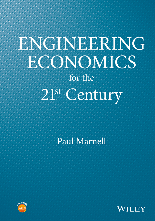 Marnell, Paul - Engineering Economics for the 21st Century, ebook
