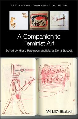 Buszek, Maria Elena - A Companion to Feminist Art, ebook