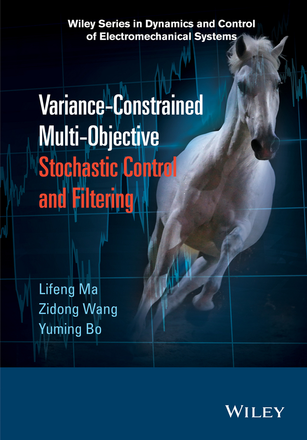Bo, Yuming - Variance-Constrained Multi-Objective Stochastic Control and Filtering, ebook