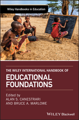 Canestrari, Alan - The Wiley International Handbook of Educational Foundations, ebook