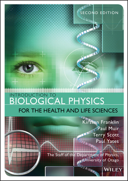 Franklin, Kirsten - Introduction to Biological Physics for the Health and Life Sciences, ebook