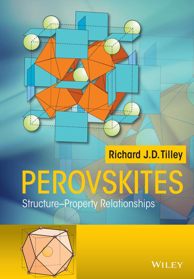 Tilley, Richard J. D. - Perovskites: Structure-Property Relationships, ebook