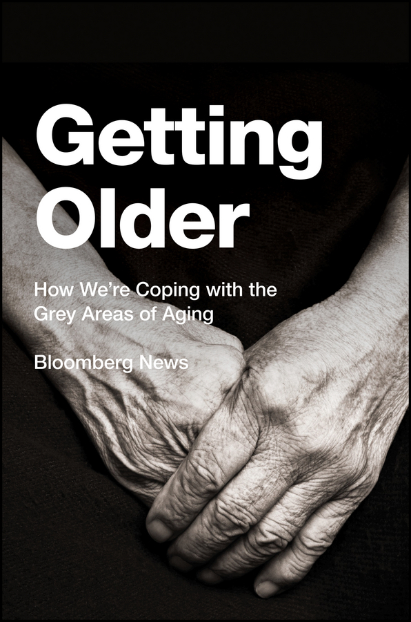 - Getting Older: How We're Coping with the Grey Areas of Aging, e-bok