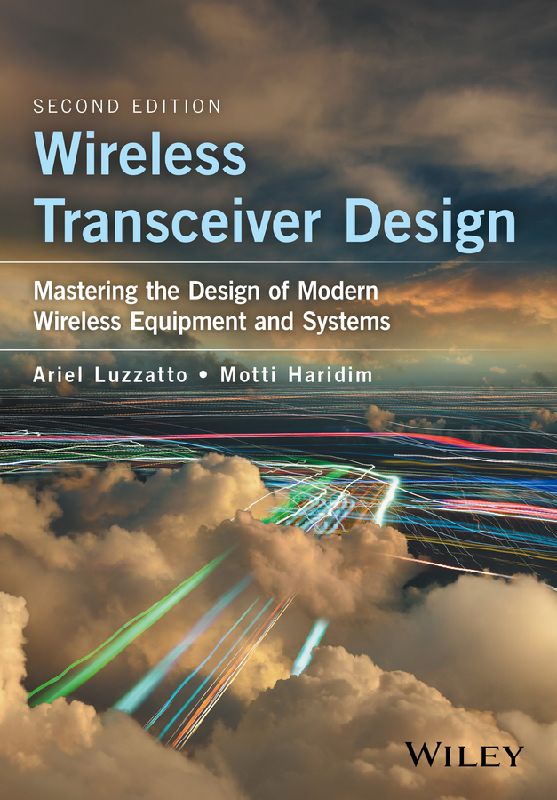 Haridim, Motti - Wireless Transceiver Design: Mastering the Design of Modern Wireless Equipment and Systems, ebook