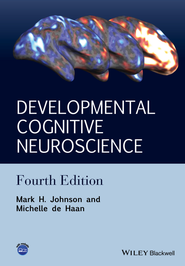 Haan, Michelle de - Developmental Cognitive Neuroscience: An Introduction, ebook