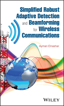 ElNashar, Ayman - Simplified Robust Adaptive Detection and Beamforming for Wireless Communications, ebook