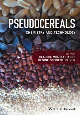 Haros, Claudia Monika - Pseudocereals: Chemistry and Technology, ebook