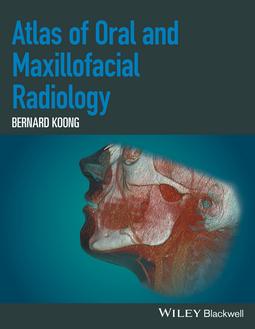 Koong, Bernard - Atlas of Oral and Maxillofacial Radiology, ebook