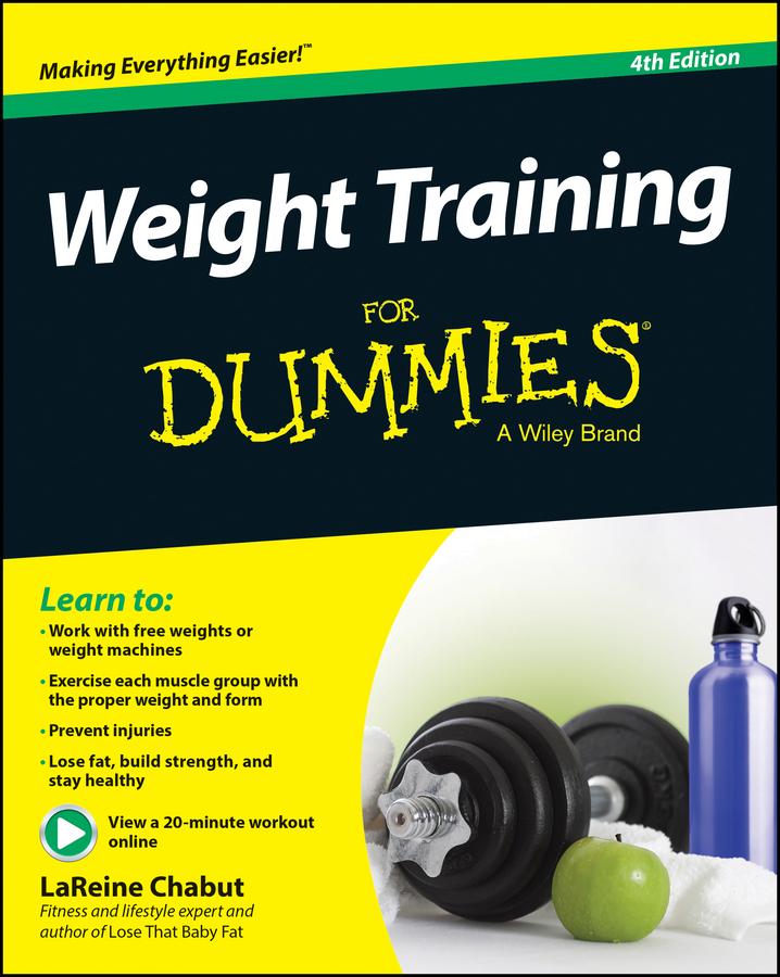 Chabut, LaReine - Weight Training For Dummies, e-bok