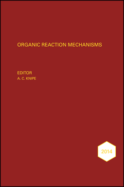Knipe, A. C. - Organic Reaction Mechanisms 2014: An annual survey covering the literature dated January to December 2014, ebook