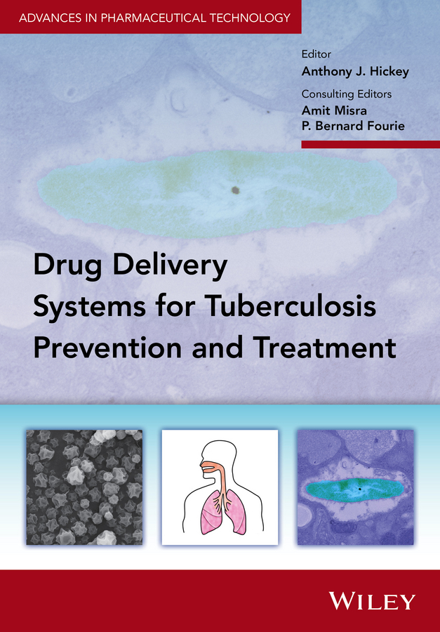 Fourie, P. Bernard - Delivery Systems for Tuberculosis Prevention and Treatment, ebook