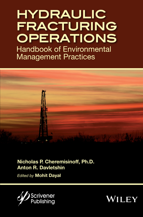 Cheremisinoff, Nicholas P. - Hydraulic Fracturing Operations: Handbook of Environmental Management Practices, ebook