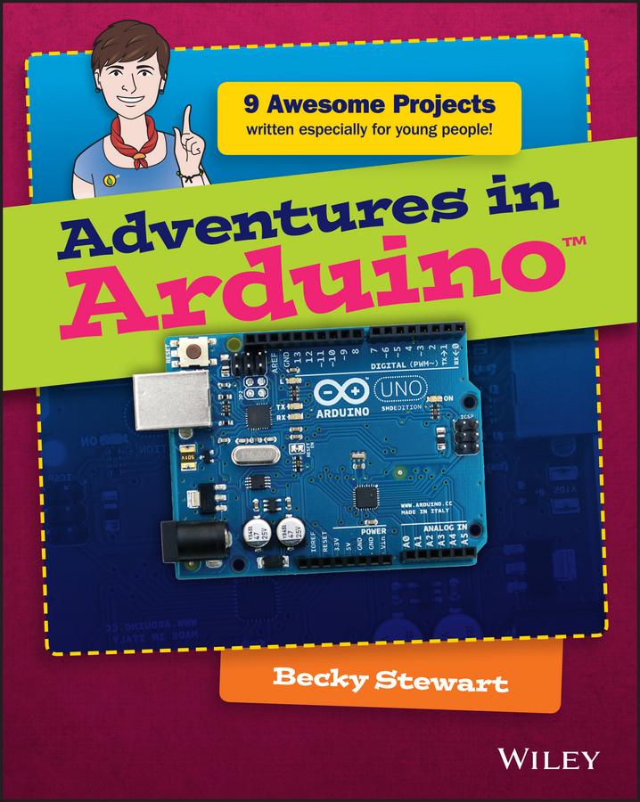 Stewart, Becky - Adventures in Arduino, ebook