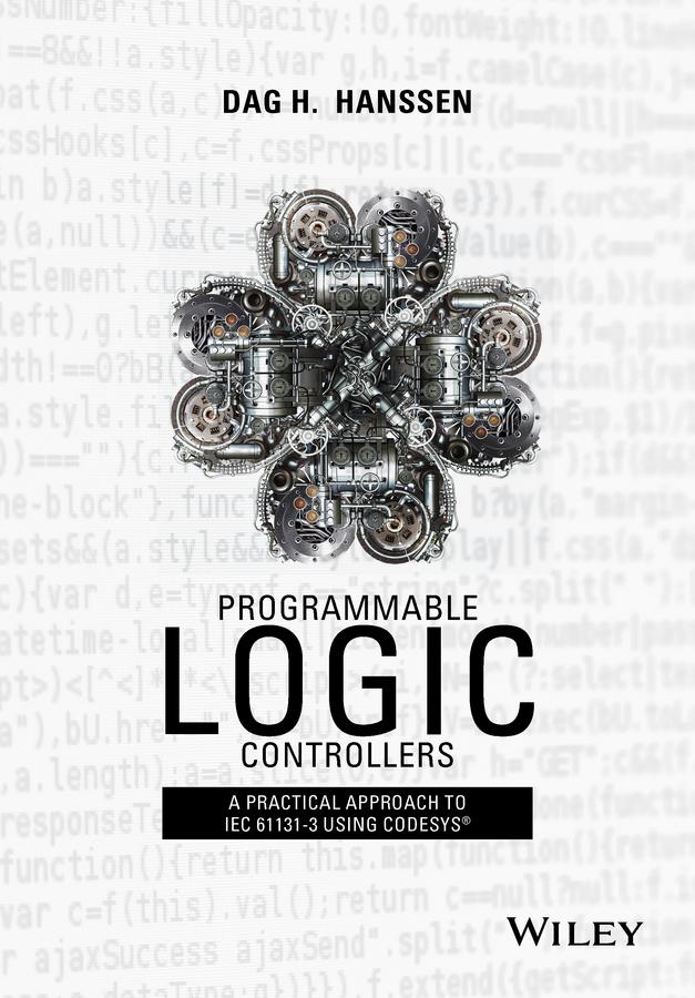 Hanssen, Dag H. - Programmable Logic Controllers: A Practical Approach to IEC 61131-3 using CoDeSys, e-kirja
