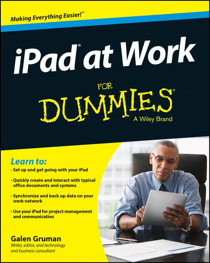 Gruman, Galen - iPad at Work For Dummies, ebook