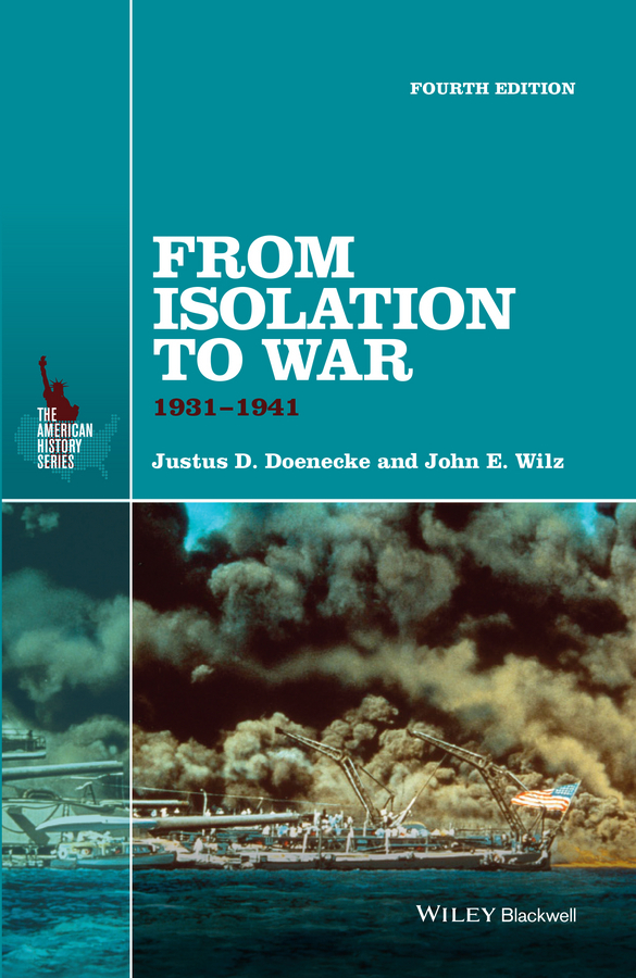 Doenecke, Justus D. - From Isolation to War: 1931-1941, ebook