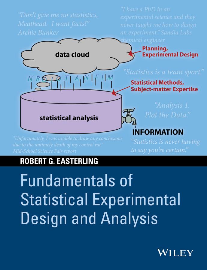 Easterling, Robert G. - Fundamentals of Statistical Experimental Design and Analysis, ebook