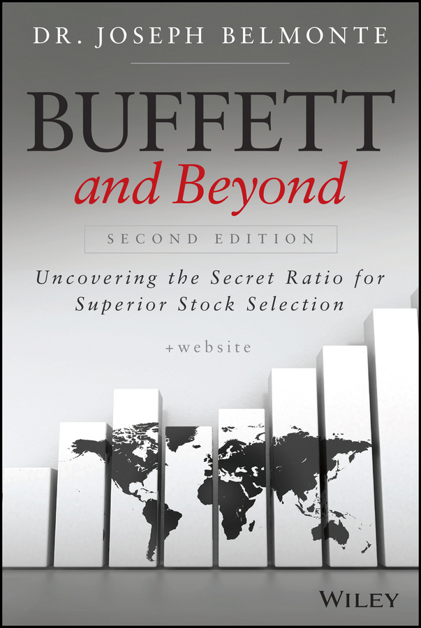 Belmonte, Joseph - Buffett and Beyond: Uncovering the Secret Ratio for Superior Stock Selection, ebook