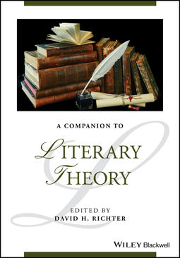 Richter, David H. - A Companion to Literary Theory, e-bok