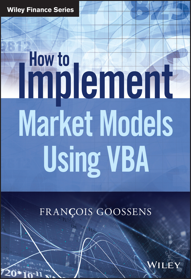 Goossens, Francois - The Implementation of Market Models Using VBA, ebook