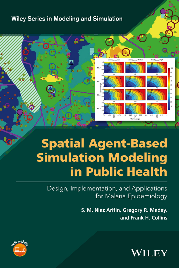 Arifin, S. M. Niaz - Spatial Agent-Based Simulation Modeling in Public Health: Design, Implementation, and Applications for Malaria Epidemiology, e-bok