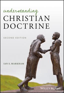 Markham, Ian S. - Understanding Christian Doctrine, ebook