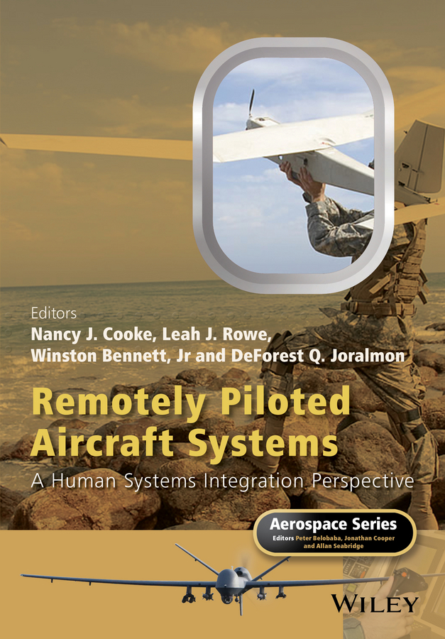 Bennett, Winston - Remotely Piloted Aircraft Systems: A Human Systems Integration Perspective, ebook