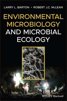 Barton, Larry L. - Environmental Microbiology and Microbial Ecology, ebook