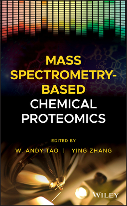 Tao, W. Andy - Mass Spectrometry-Based Chemical Proteomics, ebook