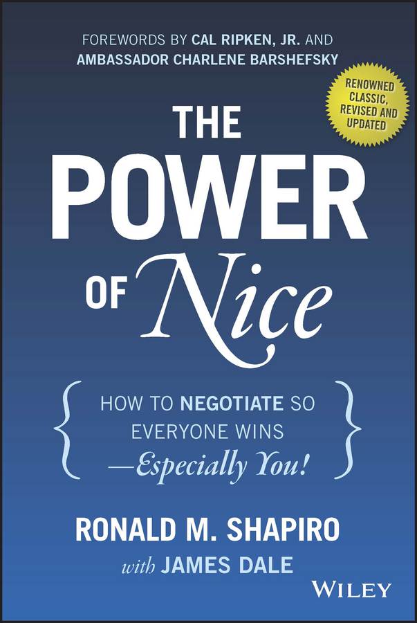 Barshefsky, Charlene - The Power of Nice: How to Negotiate So Everyone Wins - Especially You!, ebook