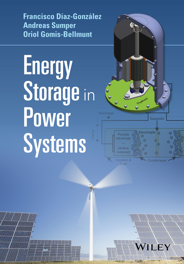 Díaz-González, Francisco - Energy Storage in Power Systems, ebook