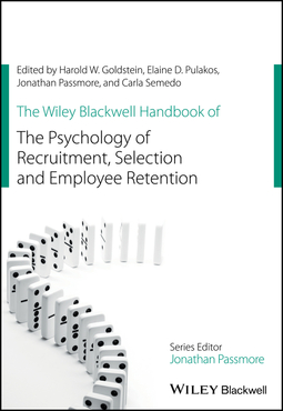 Goldstein, Harold W. - The Wiley Blackwell Handbook of the Psychology of Recruitment, Selection and Employee Retention, ebook