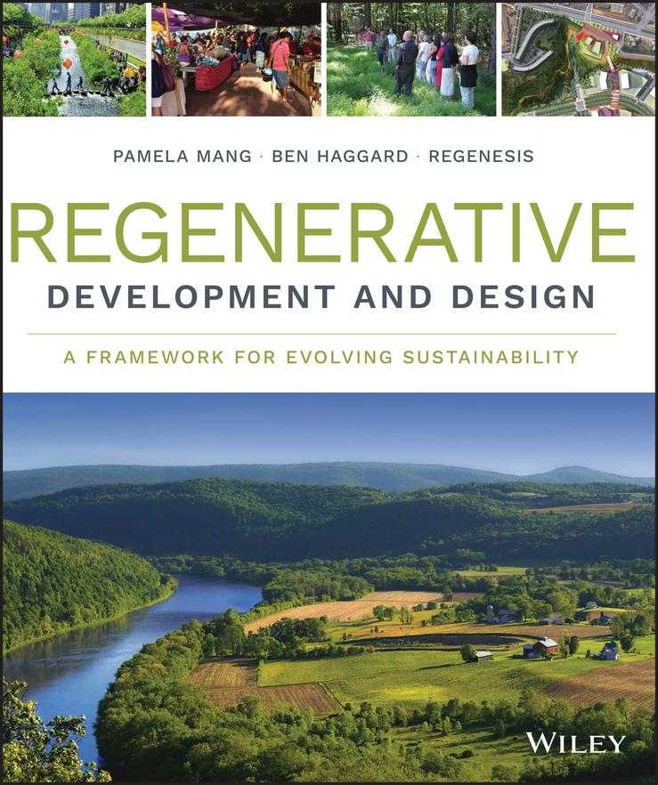 - Regenerative Development and Design: A Framework for Evolving Sustainability, ebook