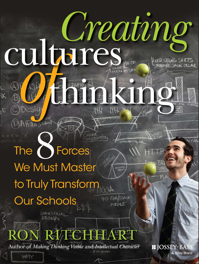Ritchhart, Ron - Creating Cultures of Thinking: The 8 Forces We Must Master to Truly Transform Our Schools, ebook