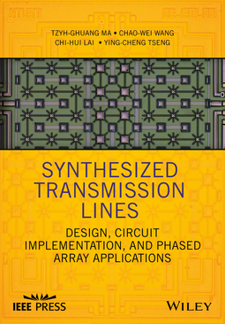 Lai, Chi-Hui - Synthesized Transmission Lines: Design, Circuit Implementation, and Phased Array Applications, ebook