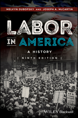 Dubofsky, Melvyn - Labor in America: A History, ebook