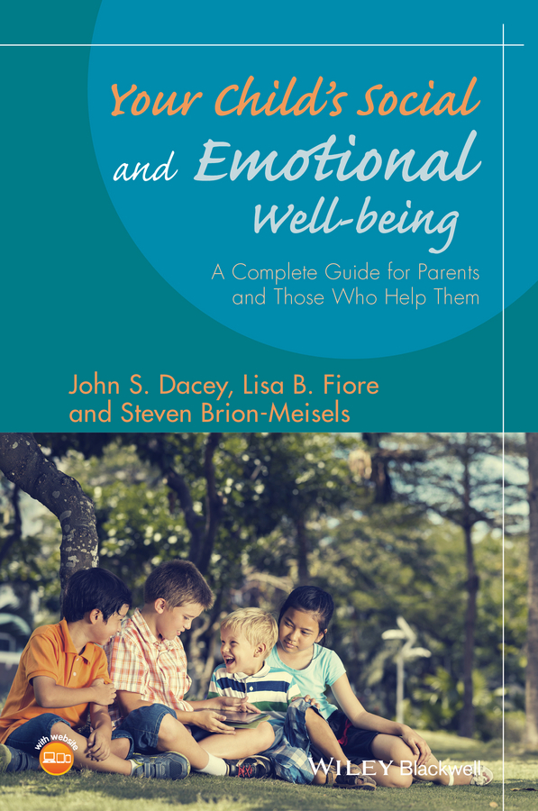 Brion-Meisels, Steven - Your Child's Social and Emotional Well-Being: A Complete Guide for Parents and Those Who Help Them, ebook
