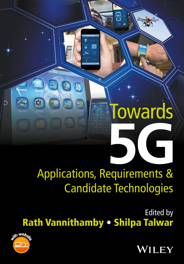 Talwar, Shilpa - Towards 5G: Applications, Requirements and Candidate Technologies, ebook