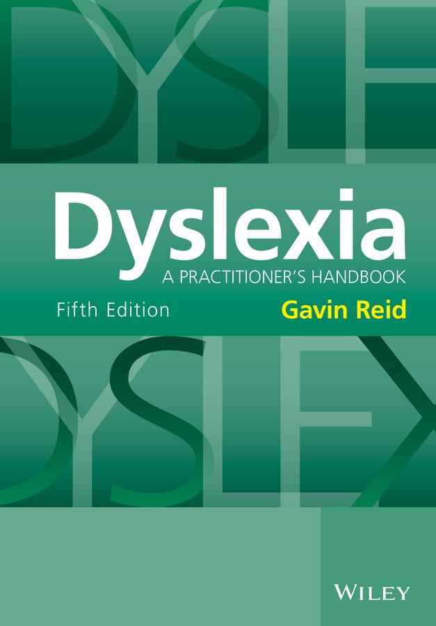 Reid, Gavin - Dyslexia: A Practitioner's Handbook, ebook