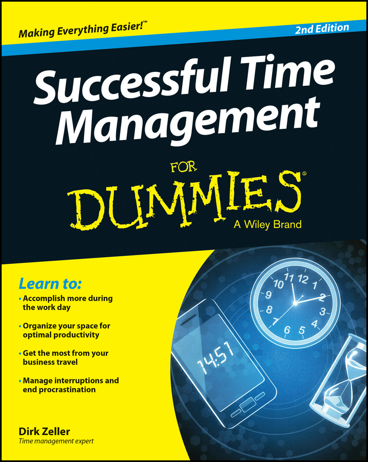 Zeller, Dirk - Successful Time Management For Dummies, ebook