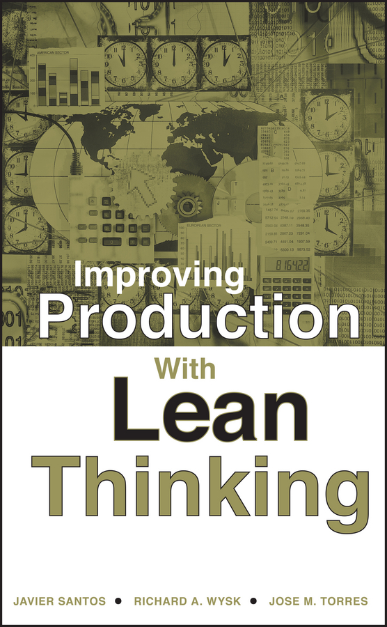 Santos, Javier - Improving Production with Lean Thinking, ebook