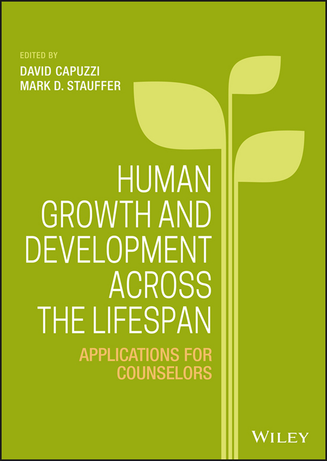 Capuzzi, David - Human Growth and Development Across the Lifespan: Applications for Counselors, ebook
