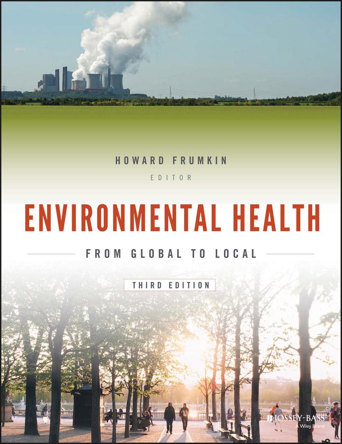 Frumkin, Howard - Environmental Health: From Global to Local, ebook