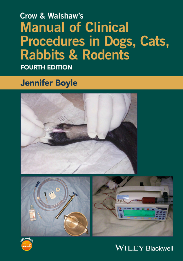 Boyle, Jennifer - Crow and Walshaw's Manual of Clinical Procedures in Dogs, Cats, Rabbits and Rodents, ebook