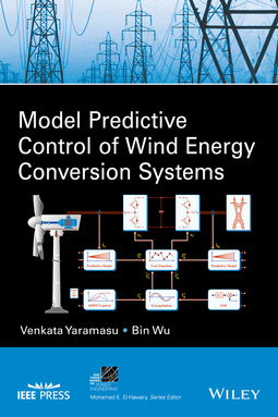 Wu, Bin - Model Predictive Control of Wind Energy Conversion Systems, e-kirja