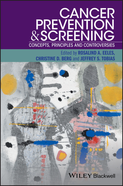 Berg, Christine D. - Cancer Prevention and Screening: Concepts, Principles and Controversies, ebook