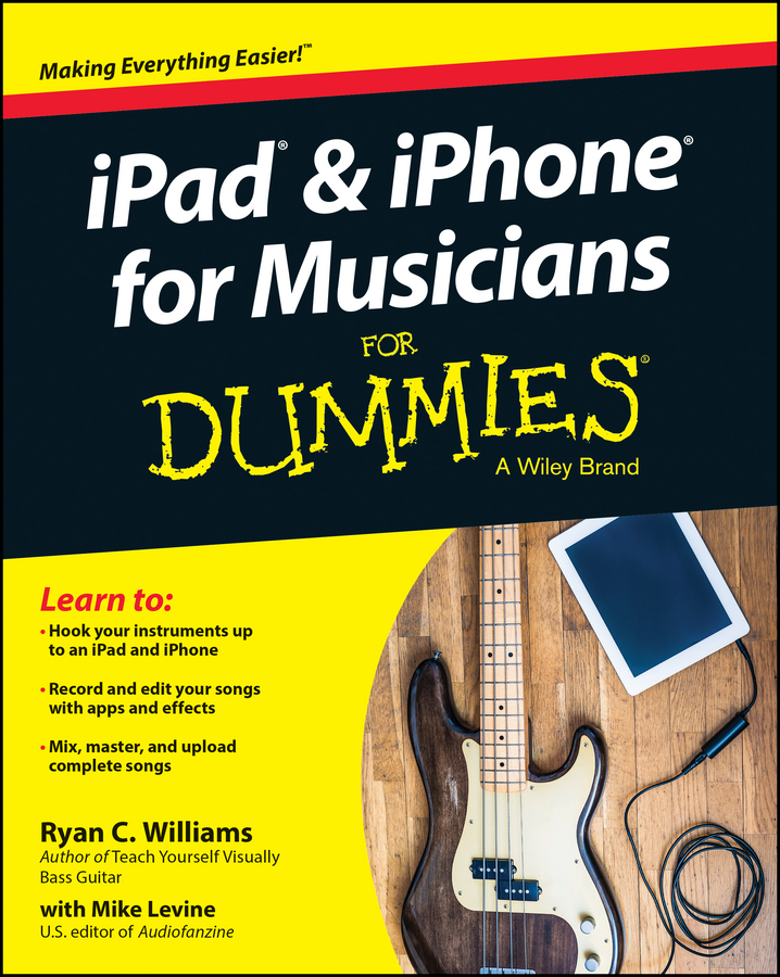 Levine, Mike - iPad and iPhone For Musicians For Dummies, ebook