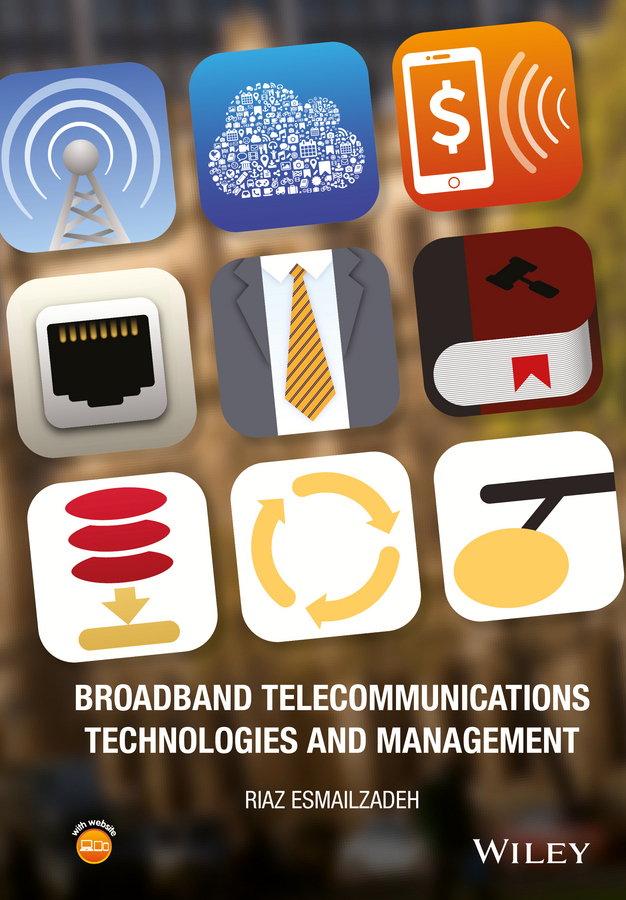 Esmailzadeh, Riaz - Broadband Telecommunications Technologies and Management, ebook